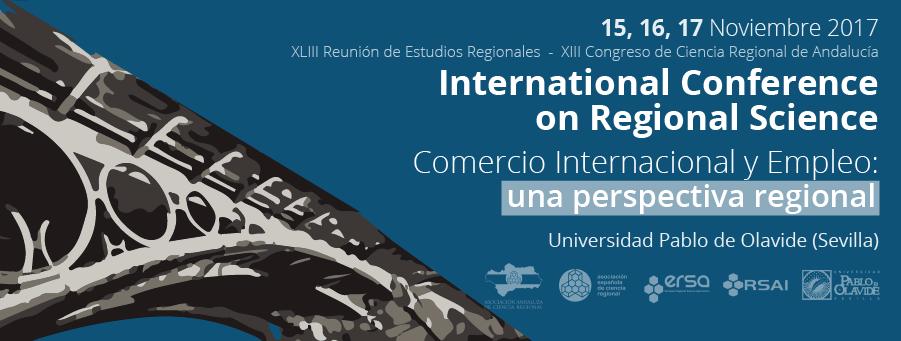 ATENCIÓN: Llamada a los papers a la XLIII Reunión de Estudios Regionales – Sevilla, 15, 16 y 17 de noviembre de 2017
