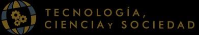 Call for Papers: VIII Congreso Internacional de Tecnología, Ciencia y Sociedad – Universidade NOVA de Lisboa – Lisboa, Portugal 10-11 de enero de 2019