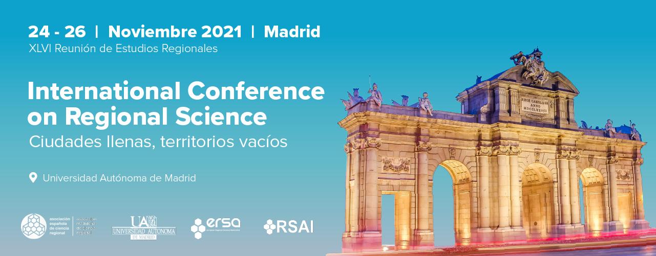 Llamada a los resúmenes de la XLVI Reunión de Estudios Regionales – Madrid, 24-26 de noviembre de 2021